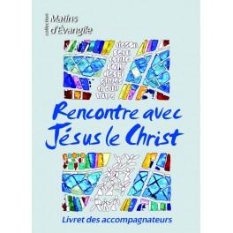 Rencontre avec Jésus le Christ, catéchèse et cathéchuménat