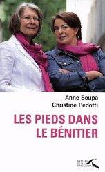Christine Pedotti, Les pieds dans le bénitiers, Presses de la Renaissance, 2010