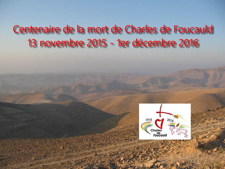 Centenaire de la mort de Charles de Foucauld en 2016