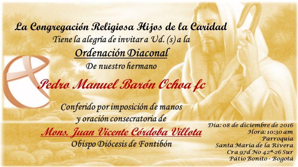 Faire-part de l'ordination diaconale de Pedro Barón fc, le 8 décembre 2016