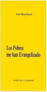 """Couverture des """"Les pauvres m'ont évangélisés"""" en espagnol"""
