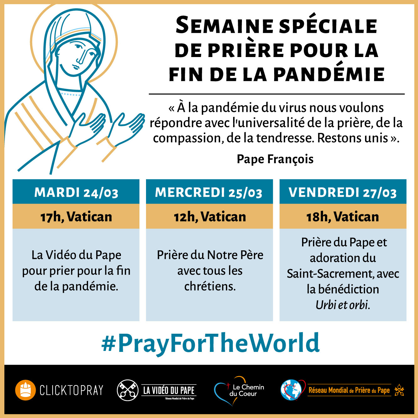 Semaine spéciale de prière pour la fin de la pandémie, 25 mars 2020
